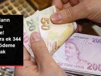 Maaşlara ek 344 Lira ödeme yapılacak