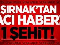 Şırnak'tan acı haber: Şehit ve yaralılar var