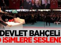MHP Lideri Devlet Bahçeli o isimlere seslendi