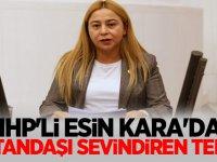 MHP'li Esin Kara'dan Vatandaşı sevindiren teklif