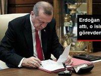 Cumhurbaşkanı Erdoğan imzayı attı, O isim görevden alındı