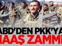 ABD'den PKK'ya maaş zammı!