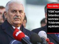 YSK'nın İstanbul Kararı Sonrası Binali Yıldırım'dan İlk Açıklama
