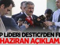 BBP Lideri Mustafa Destici'den Flaş 23 Haziran Seçim açıklaması