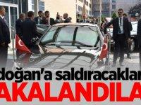 Erdoğan'a saldıracaklardı! Yakalandılar...