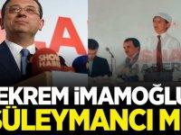 Ekrem İmamoğlu Süleymancı mı?