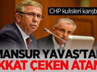 CHP kulisleri karıştı! Mansur Yavaş'tan dikkat çeken atama