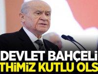 MHP Lideri Devlet Bahçeli; Fetih Çok Boyutlu Bir Sürecin Adıdır