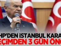 MHP'den Flaş İstanbul Kararı! Seçimden 3 gün önce...