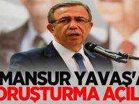 Mansur Yavaş'a Yeni soruşturma açıldı