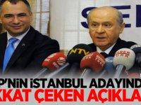 MHP'nin son İstanbul adayından dikkat çeken açıklama