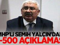 MHP''li Yalçın'dan S-500 açıklaması