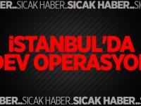 İstanbul'da dev operasyon! Gözaltılar var