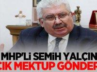 MHP'li Semih Yalçın: Açık Mektup Gönderdi
