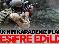 PKK'nın Karadeniz planı deşifre edildi!
