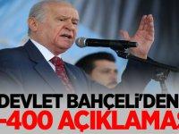 MHP Lideri Devlet Bahçeli'den S-400 açıklaması