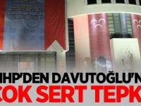 MHP'den Davutoğlu'na Çok sert tepki...