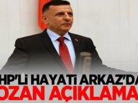 MHP'li Hayati Arkaz'dan Lozan Açıklaması