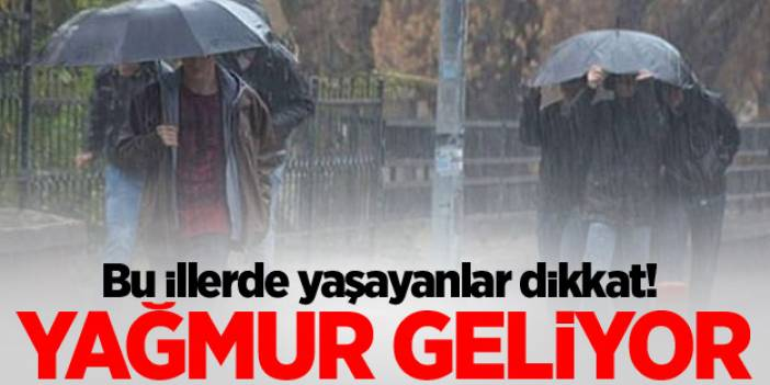 Meteoroloji'den yeni uyarı! Yağmur Geri geliyor...
