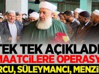 Tek tek açıkladı Cemaatcilere Operasyon! Nurcu, Süleymancı, Menzilci...