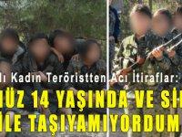 PKK'lı Kadın Terörist: Henüz 14 yaşında ve silah bile taşıyamıyordum