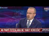 "AKP'li Bülent Turan: ""Erdoğan olmasa biz hiçiz"""