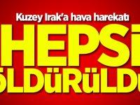 PKK'ya büyük operasyon! Hepsi öldürüldü