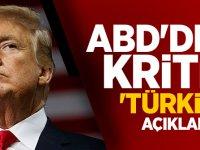 ABD'den kritik 'Türkiye' açıklaması!