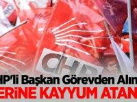 CHP'li Başkan Görevden Alındı! Yerine Kayyum Atandı
