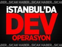İstanbul'un 39 İlçesinde Dev Operasyon