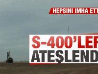 S-400'leri ateşledi