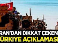 İran'dan dikkat çeken Türkiye açıklaması