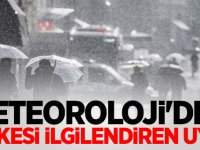 Meteoroloji'den herkesi ilgilendiren uyarı