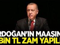Cumhurbaşkanı Erdoğan'ın aylık maaşına 7 bin TL zam!