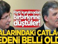Abdullah Gül ve Ahmet Davutoğlu'nun arasındaki çatlağın nedeni belli oldu!