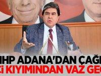 MHP Adana'dan Çağrı: işçi kıyımından vaz geçin!