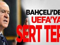 MHP Lideri Bahçeli'den UEFA'ya tepki