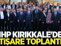 MHP KIRIKKALE'DEN İSTİŞARE TOPLANTISI