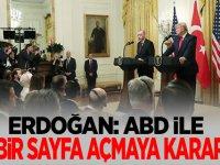 Son Dakika: Erdoğan: ABD ile yeni bir sayfa açmakta kararlıyız