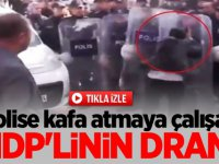 Polise kafa atmaya çalışan HDP'linin dramı