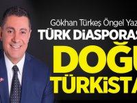 Türk Diasporası ve Doğu Türkistan