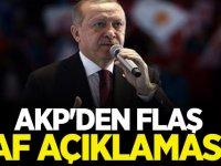 AKP'den Flaş af açıklaması