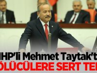 MHP'li Mehmet Taytak'tan bölücülere sert tepki