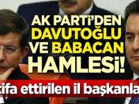 AK Parti'den Davutoğlu ve Babacan hamlesi! İstifa ettirilen il başkanları...