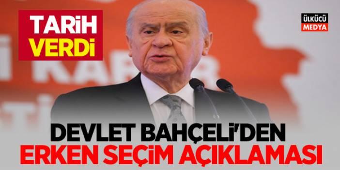 """Devlet Bahçeli'den """"erken seçim"""" açıklaması"""