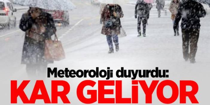 O illerde yaşayanlar dikkat! Kar geliyor