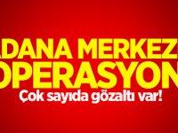 Adana merkezli operasyon! 21 askere gözaltı