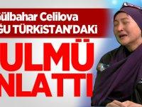 Gülbahar Celilova Doğu Türkistan'daki zulmü anlattı