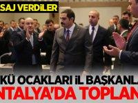 Ülkü Ocakları İl Başkanları Antalya'da Toplandı