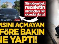 Güngören'deki rezaletin ardından bir skandal daha! Kapısını açmayan şoföre bakın ne yaptı